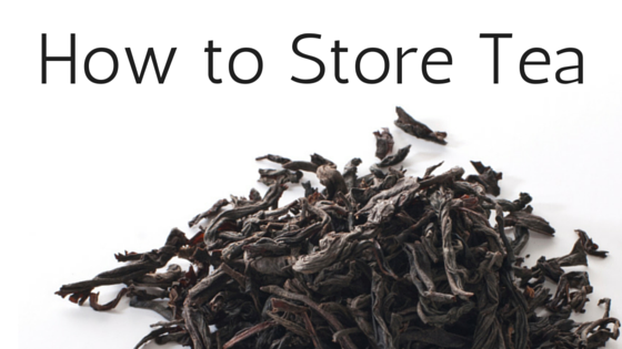 Simple ways to store your tea