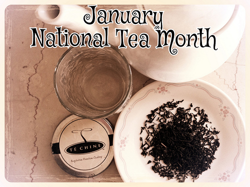 January is National Tea Month